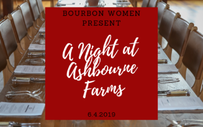 Our 2019 Bourbon Affair Opening Dinner