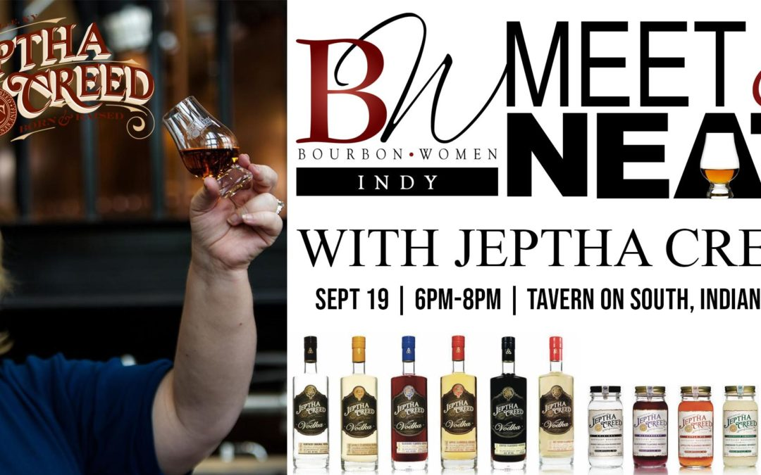 Bourbon Women Indy – Meet & Neat with Jeptha Creed