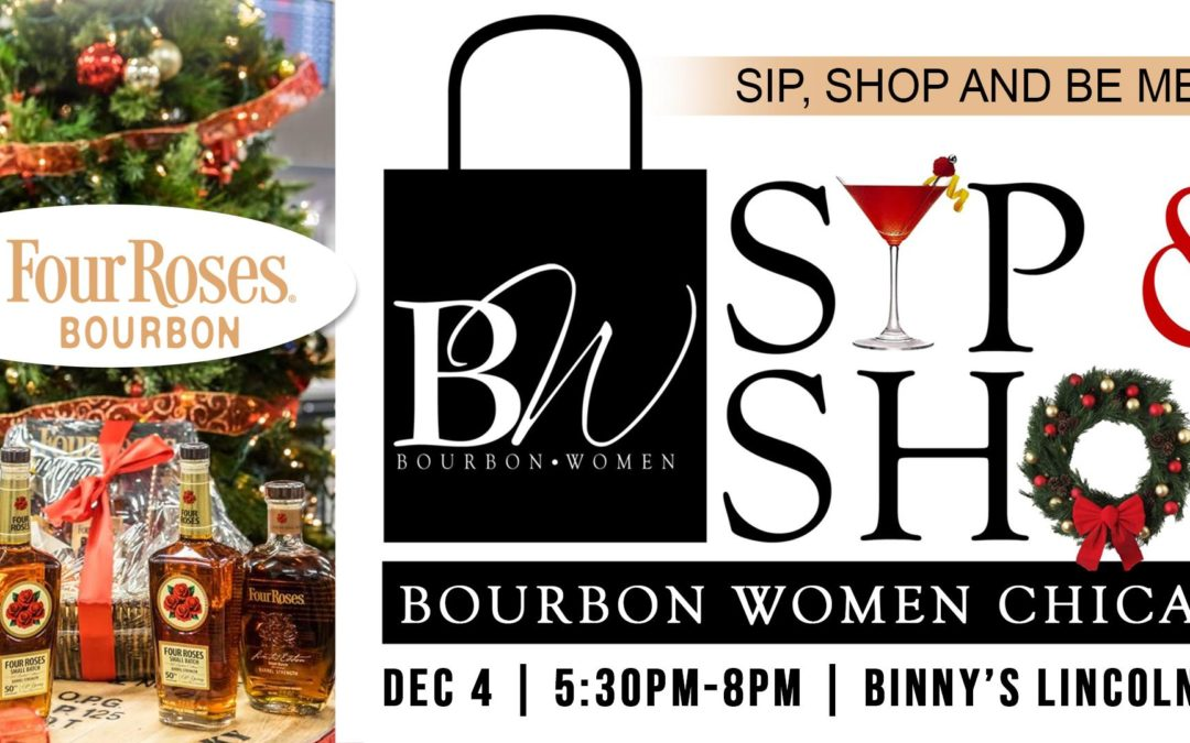 Bourbon Women Annual Holiday Sip & Shop – Chicago, IL