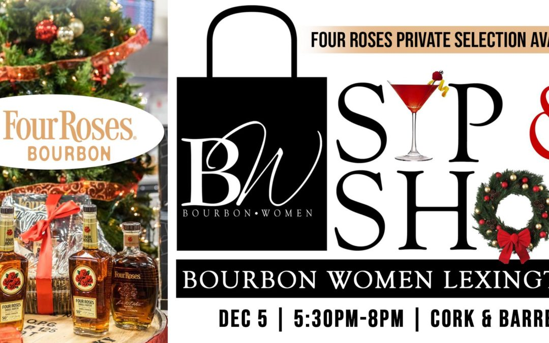 Bourbon Women Annual Holiday Sip & Shop – Lexington KY