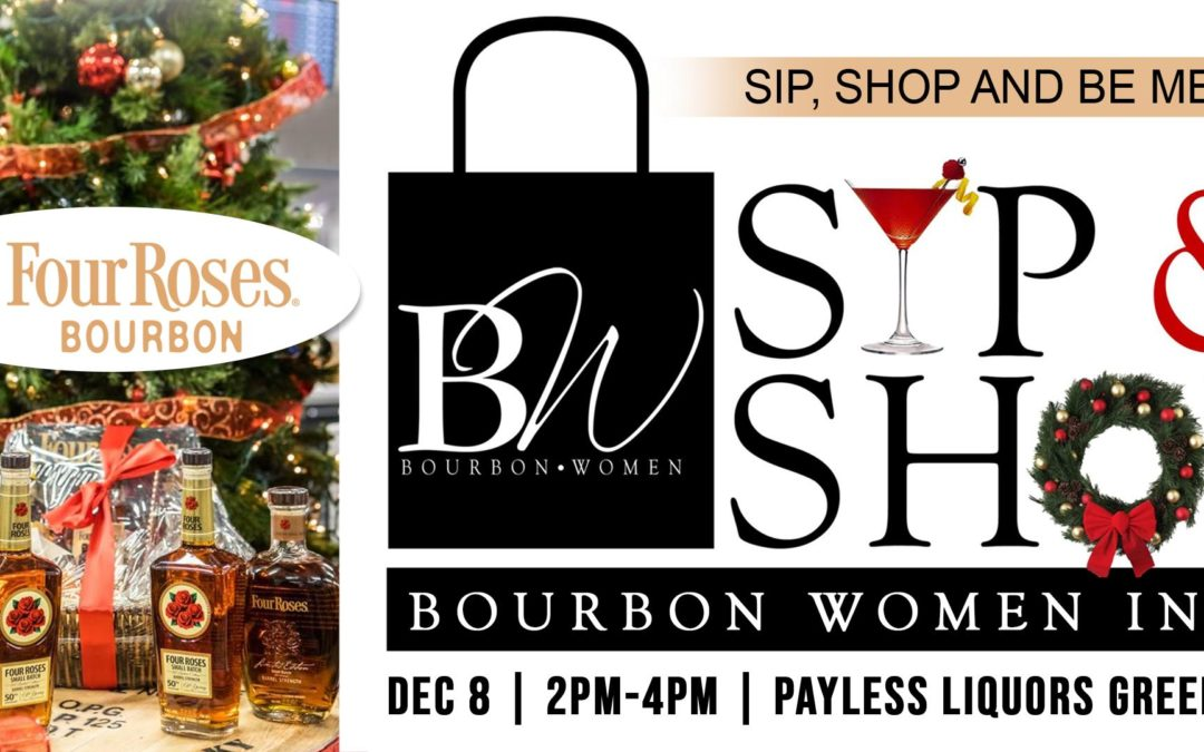 Bourbon Women Annual Holiday Sip & Shop – Greenwood, IN